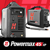 Hypertherm® Powermax 45XP