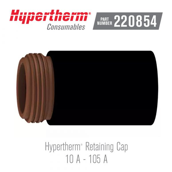 Hypertherm® Consumables 220854 Retaining Cap FineCut®