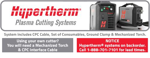 Add a Hypertherm® Plasma Cutting System